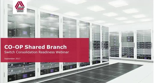 CSB Switch Consolidation Readiness Webinar (Direct Clients)
