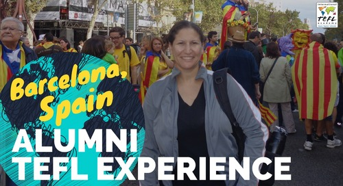 Teaching English in Barcelona, Spain #2 - TEFL Experience