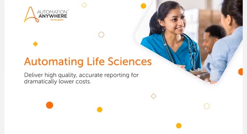 Automating Life Sciences: More Accurate Reporting at Lower Costs
