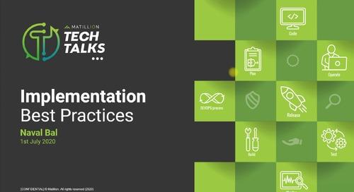 Tech Talk - Implementation Best Practices