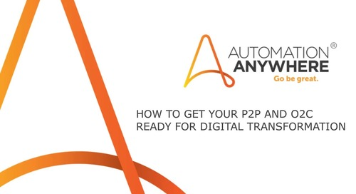 How to Get Your P2P and O2C Ready for Digital Transformation