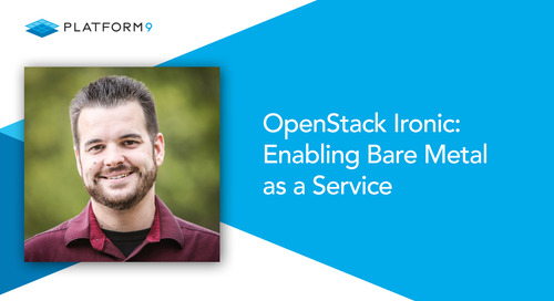 OpenStack Ironic: Enabling Bare Metal as a Service