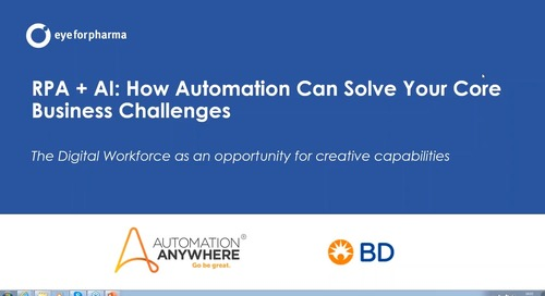 Using RPA and AI to Solve Your Core Business Challenges