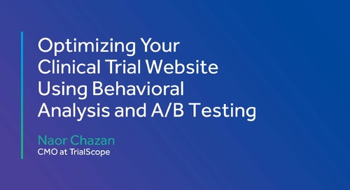 Optimizing Your Clinical Trial Website Using Behavioral Analysis and A/B Testing
