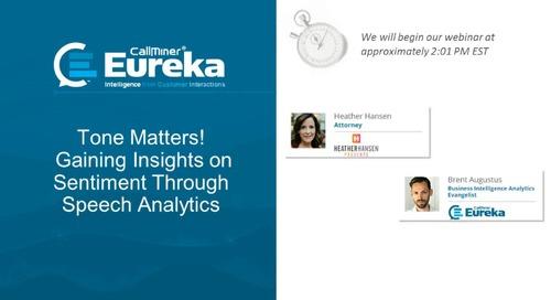 Tone Matters! Gain Insights on Sentiment Through Speech Analytics