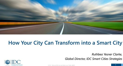 IDC Analysts: How Your City Can Transform into a Smart City