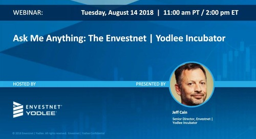 Ask Me Anything: The Envestnet | Yodlee Incubator