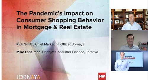 The Pandemic's Impact on Consumer Shopping Behavior in Mortgage & Real Estate