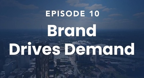 The Roof Episode 10: Brand Drives Demand