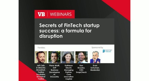 On-Demand Webinar: Secrets of FinTech Startup Success: A Formula for Disruption