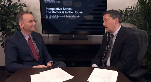 Executive Cyber Exchange: Perspective Series: The Doctor is in the House