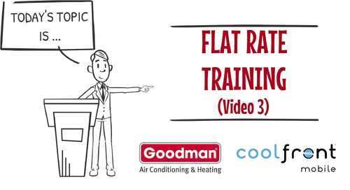 Flat Rate Training Video 3 Goodman
