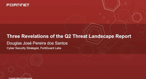 Three Revelations of the Q2 Threat Landscape Report