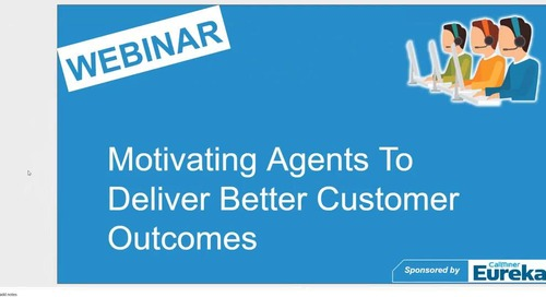 Motivating Agents To Deliver Better Customer Outcomes