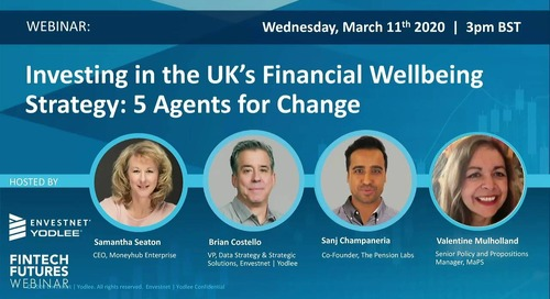 On-Demand Webinar: Investing in the UK's Financial Wellbeing: 5 Agents for Change