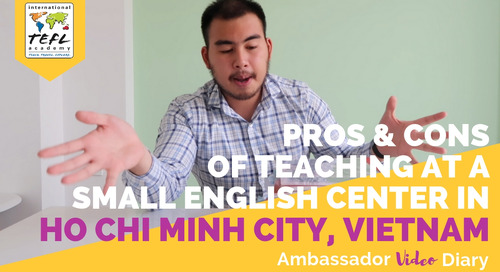 Pros & Cons of Teaching at a Small English Center in Ho Chi Minh City, Vietnam with Kenny Nguyen