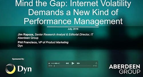 Aberdeen Webinar - Mind the Gap: Internet Volatility Demands a New Kind of Performance Management