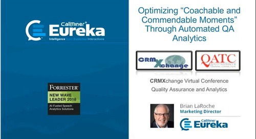"""Optimizing """"Coachable and Commendable Moments"""" Through Automated QA Analytics"""