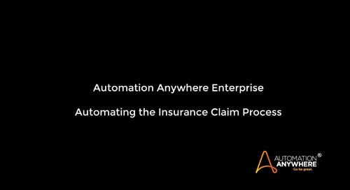 Automate the Insurance Claim Process | Automation Anywhere Enterprise