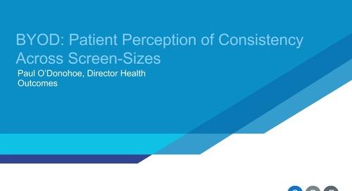 BYOD: Patient Perception Across Screen Sizes