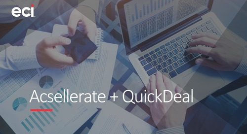 Acsellerate + QuickDeal Overview
