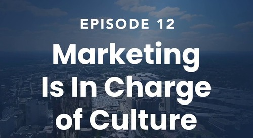 The Roof Episode 12: Marketing Is In Charge of Culture