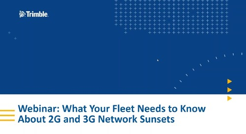 Webinar: Preparing Your Fleet For 3G Shutdown - November 12