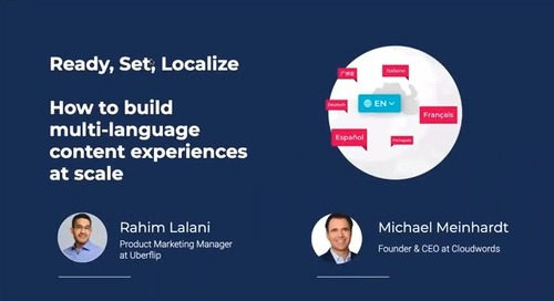 Ready, Set, Localize - How to build Multi Language Content Experiences at Scale
