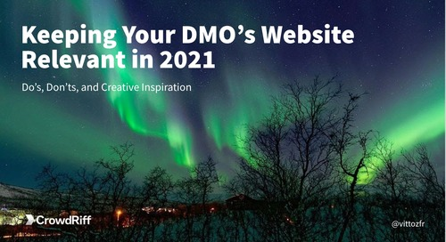 Keeping your DMO Websites Relevant in 2021