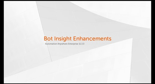 Enterprise 11.x Features - Bot Insight Enhancements