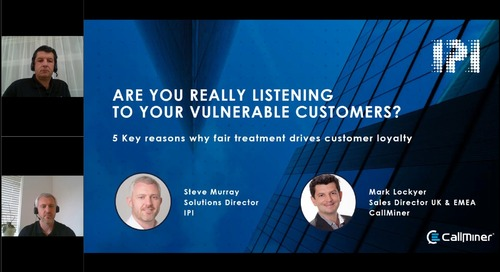 Are You Really Listening to Your Vulnerable Customers?