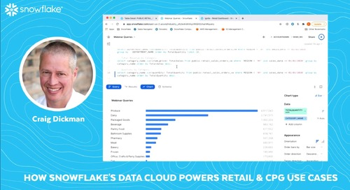 How Snowflake's Data Cloud Powers Retail and CPG Use Cases
