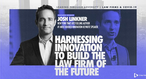 Harnessing Innovation to Build the Law Firm of the Future - Josh Linkner