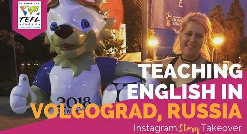 Day in the Life Teaching English at a Summer Camp in Volgograd, Russia with Michelle Lunsky