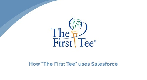 "The First Tee: How ""The First Tee"" uses Salesforce"