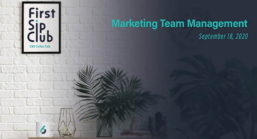 The First Sip Club Chat Wrap-up, Marketing Team Management