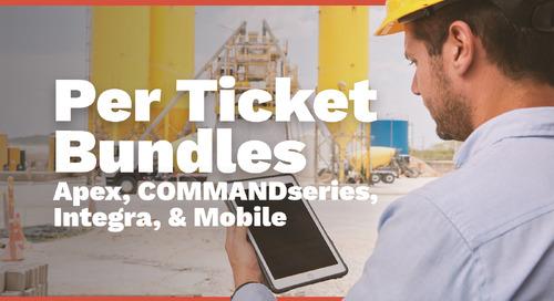 Per Ticket Bundles | Apex, COMMANDseries, Integra, & Mobile