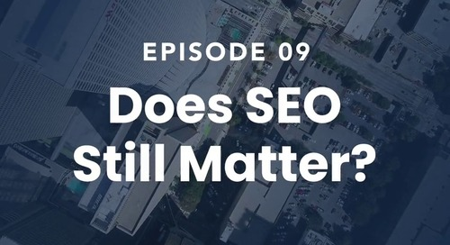 The Roof Episode 09: Does SEO Still Matter?