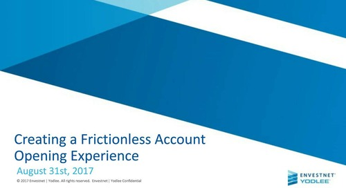 On-Demand Webinar: Creating A Frictionless Account Opening Experience