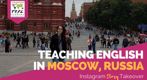 Day in the Life Teaching English in Moscow, Russia with Kristen McGuire