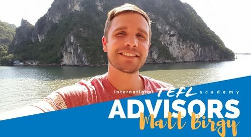 International TEFL Academy Advisor - Matt Birgy
