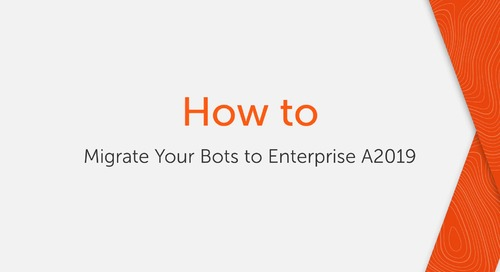 How to migrate your bots to Enterprise A2019 [Archived on April 2, 2021]