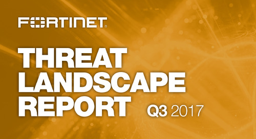 Fortinet Threat Landscape Report Q3 2017 [Archived on November 30, 2017]