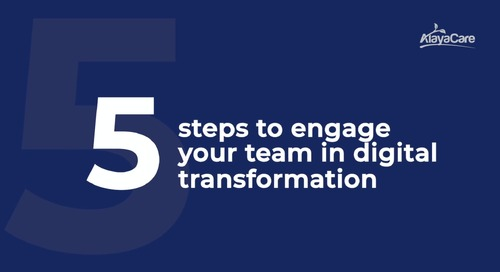 5 steps to engage your team in digital transformation