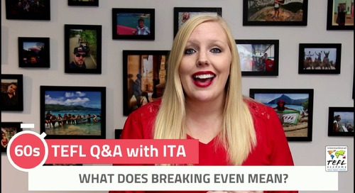 What Does Breaking Even Mean? - TEFL Q&A with ITA