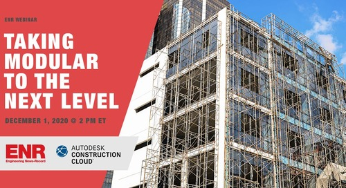 ENR Sponsored Webinar: Taking Modular To the Next Level