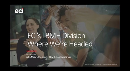 ECI Executive Update: The Future of our LBMH Division
