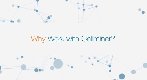 Why Work with CallMiner