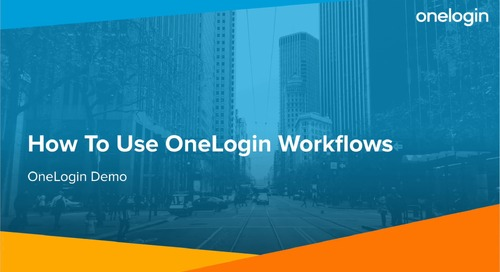 How To Use OneLogin Workflows