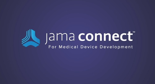 Solution: Jama Connect™ for Medical Device Development Overview